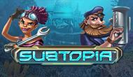 Игровой автомат Subtopia от Максбетслотс - онлайн казино Maxbetslots
